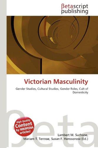 VICTORIAN MASCULINITY: LAMBERT M. TENNOE,