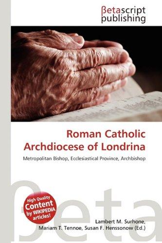 9786133620490: Roman Catholic Archdiocese of Londrina