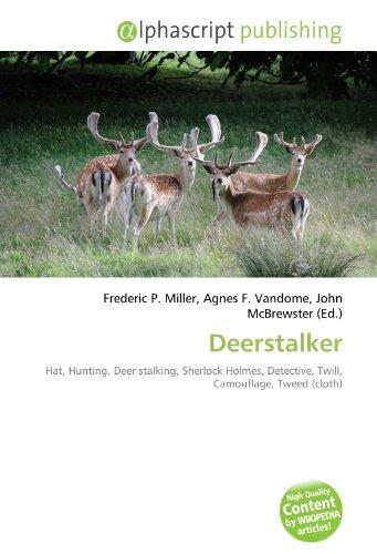9786133704558: Deerstalker: Hat, Hunting, Deer stalking, Sherlock Holmes, Detective, Twill, Camouflage, Tweed (cloth)