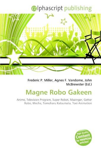 9786133848689: Magne Robo Gakeen