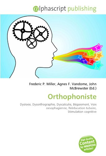 9786133856240: Orthophoniste (French Edition)