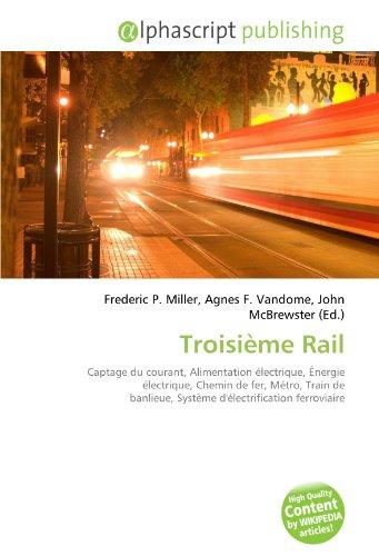9786133903609: Troisième Rail (French Edition)