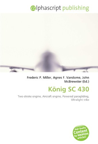 9786133979918: König SC 430: Two-stroke engine, Aircraft engine, Powered paragliding, Ultralight trike