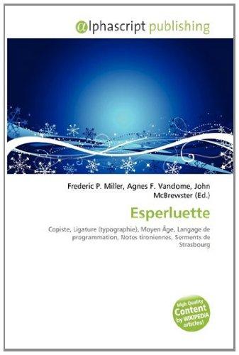 9786133980747: Esperluette: Copiste, Ligature (typographie), Moyen Âge, Langage de programmation, Notes tironiennes, Serments de Strasbourg