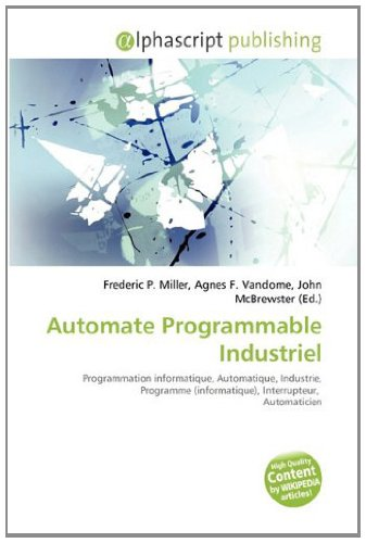 9786133985957: Automate Programmable Industriel (French Edition)