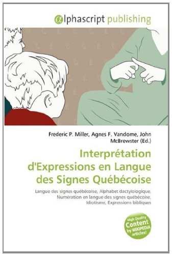 9786133986879: Interpretation D'Expressions En Langue Des Signes Quebecoise