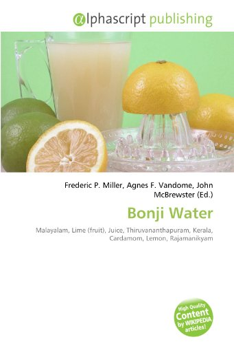 9786134029681: Bonji Water: Malayalam, Lime (fruit), Juice, Thiruvananthapuram, Kerala, Cardamom, Lemon, Rajamanikyam