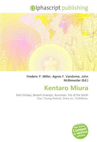 9786134075091: Kentaro Miura: Dark fantasy, Berserk (manga), Buronson, Fist of the North Star, Young Animal, Story arc, Tankōbon,