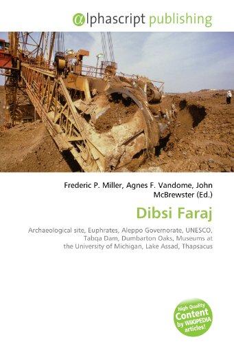 9786134076609: Dibsi Faraj: Archaeological site, Euphrates, Aleppo Governorate, UNESCO, Tabqa Dam, Dumbarton Oaks, Museums at the University of Michigan, Lake Assad, Thapsacus