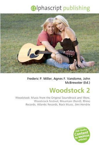 9786134076784: Woodstock 2: Woodstock: Music from the Original Soundtrack and More, Woodstock Festival, Mountain (Band), Rhino Records, Atlantic Records, Rock Music, Jimi Hendrix