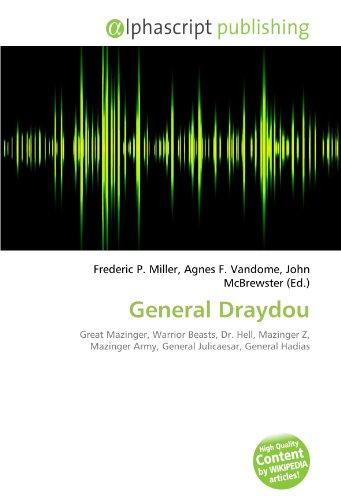 9786134082686: General Draydou: Great Mazinger, Warrior Beasts, Dr. Hell, Mazinger Z, Mazinger Army, General Julicaesar, General Hadias