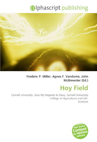9786134092784: Hoy Field: Cornell University, Give My Regards to Davy, Cornell University College of Agriculture and Life Sciences