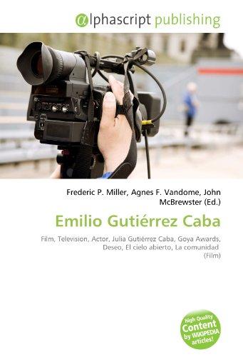 9786134101578: Emilio Gutiérrez Caba