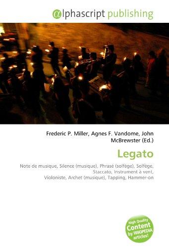 9786134146753: Legato: Note de musique, Silence (musique), Phrasé (solfège), Solfège, Staccato, Instrument à vent, Violoniste, Archet (musique), Tapping, Hammer-on