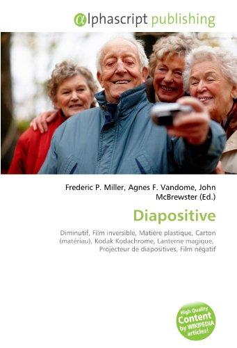9786134173155: Diapositive: Diminutif, Film inversible, Mati�re plastique, Carton (mat�riau), Kodak Kodachrome, Lanterne magique, Projecteur de diapositives, Film n�gatif