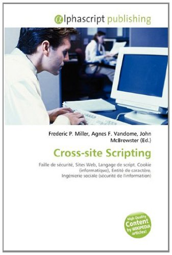 9786134202336: Cross-site Scripting (French Edition)