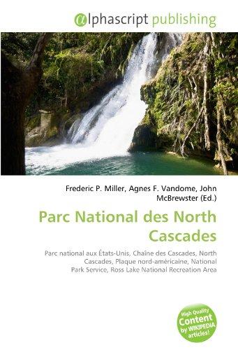 the North Cascades: Miller, Tom