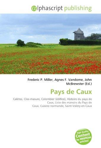 9786134252515: Pays de Caux (French Edition)