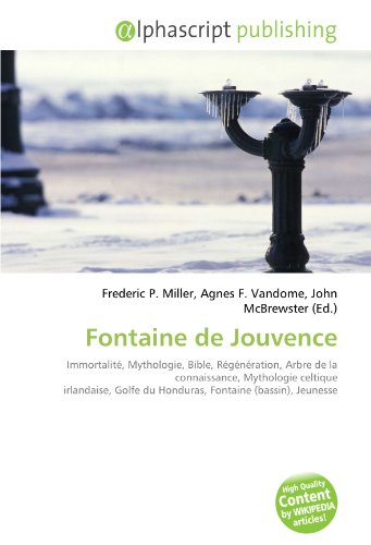 9786134257299: Fontaine de Jouvence (French Edition)