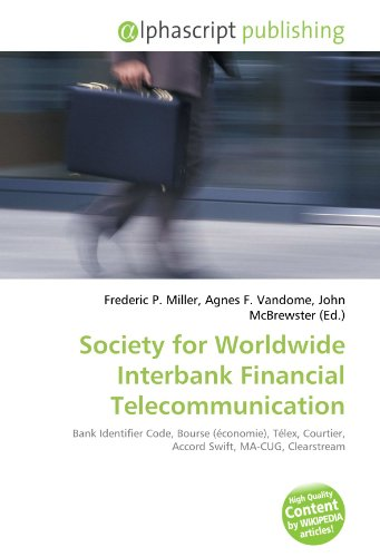9786134261159: Society for Worldwide Interbank Financial Telecommunication: Bank Identifier Code, Bourse (économie), Télex, Courtier, Accord Swift, MA-CUG, Clearstream