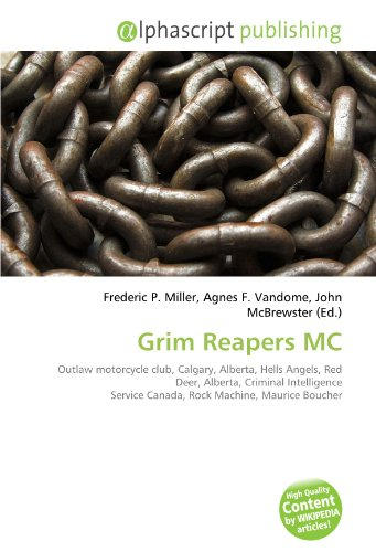 9786134262675: Grim Reapers MC: Outlaw motorcycle club, Calgary
