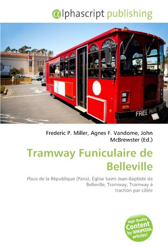 9786134280259: Tramway Funiculaire de Belleville (French Edition)