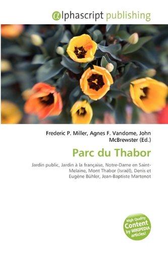 9786134341837: Parc Du Thabor