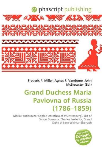 9786134390439: Grand Duchess Maria Pavlovna of Russia (1786-1859)