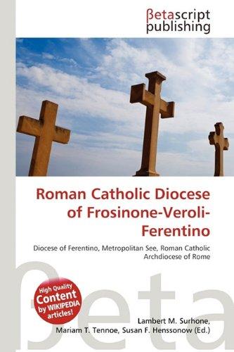 9786134606240: Roman Catholic Diocese of Frosinone-Veroli-Ferentino