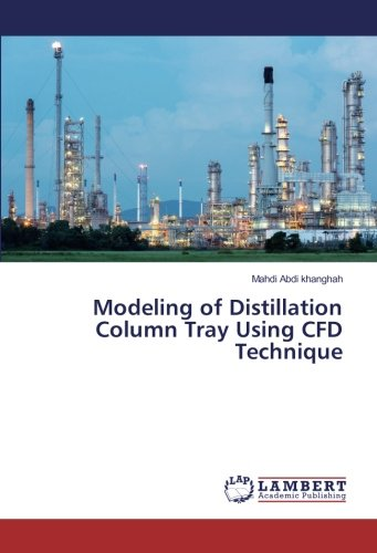 9786134976619: Modeling of Distillation Column Tray Using CFD Technique