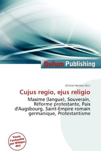 9786135772654: Cujus Regio, Ejus Religio