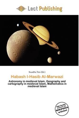 9786135854565: Habash L-Hasib Al-Marwazi