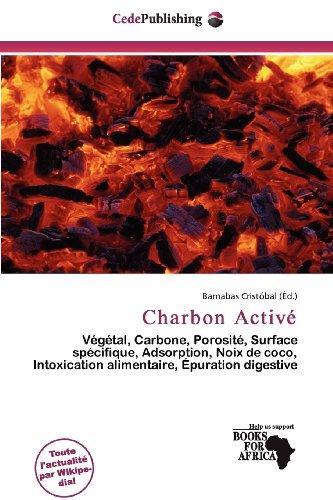 9786135960952: Charbon Activé (French Edition)