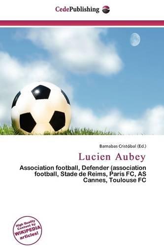 9786136536989: Lucien Aubey