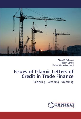 Issues of Islamic Letters of Credit in: Atta UR Rehman,