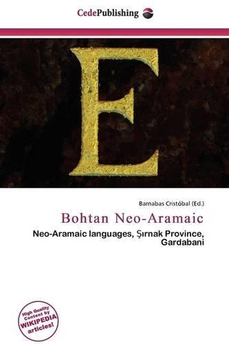 9786136802992: Bohtan Neo-Aramaic