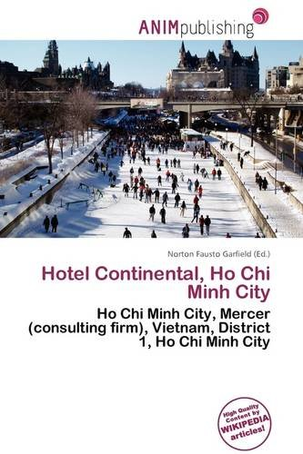 9786137036846: Hotel Continental, Ho Chi Minh City