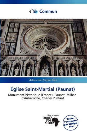 9786137224908: Église Saint-Martial (Paunat) (French Edition)