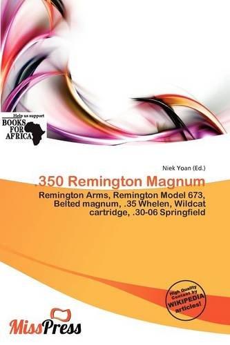 9786137264072: .350 Remington Magnum