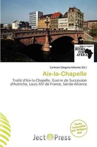 9786137297049: AIX-La-Chapelle