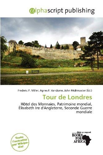 9786137309216: Tour de Londres (French Edition)