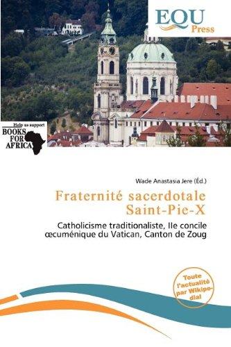 9786137452943: Fraternit Sacerdotale Saint-Pie-X