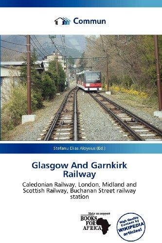 9786137746417: Glasgow and Garnkirk Railway