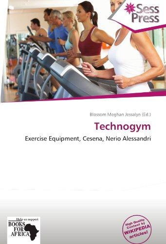 9786137841464: Technogym: Exercise Equipment, Cesena, Nerio Alessandri