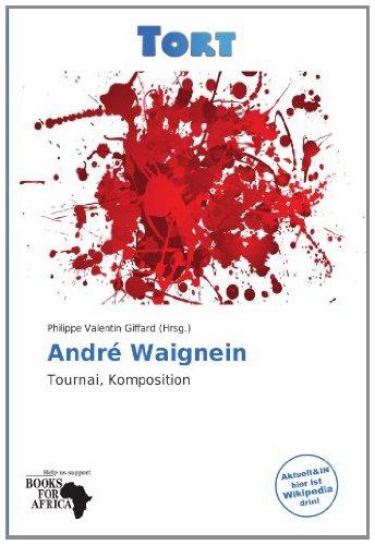9786137856123: André Waignein: Tournai, Komposition