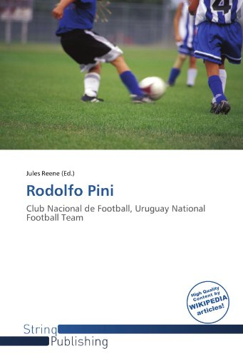 9786137904961: Rodolfo Pini: Club Nacional de Football, Uruguay National Football Team