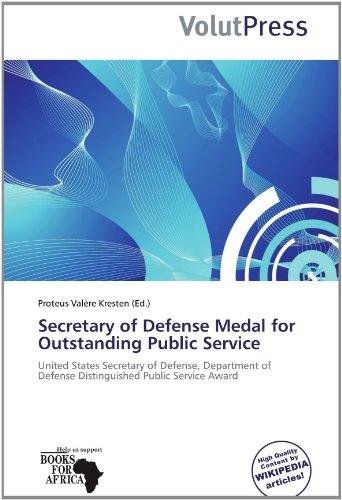 9786137909508: Secretary of Defense Medal for Outstanding Public Service: United States Secretary of Defense, Department of Defense Distinguished Public Service Award