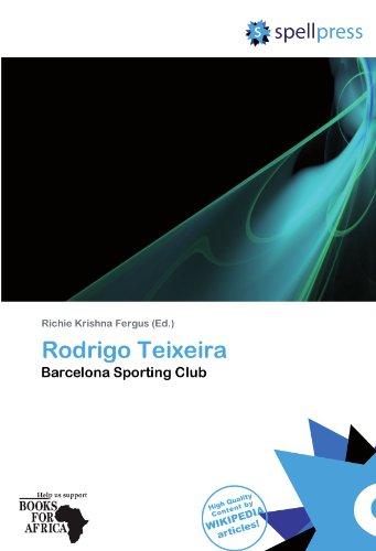 9786137939772: Rodrigo Teixeira