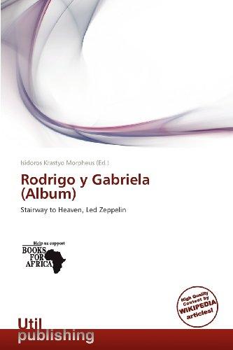 9786137940662: Rodrigo y Gabriela (Album): Stairway to Heaven, Led Zeppelin