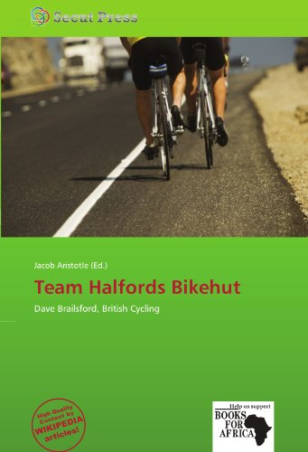 9786137949429: Team Halfords Bikehut: Dave Brailsford, British Cycling